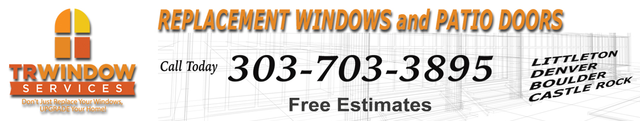 Denver Replacement Windows by TR Window Services